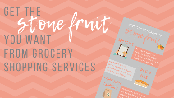 Get the stone fruit you want from grocery shopping services